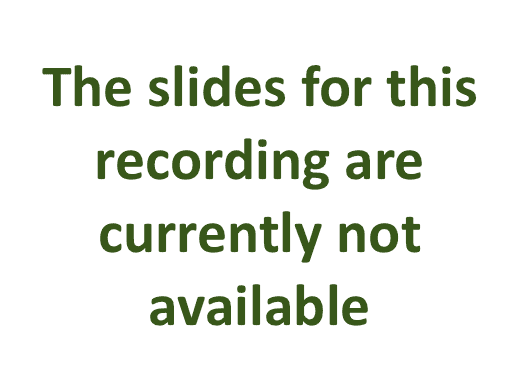 The slides of this recording are currently not available